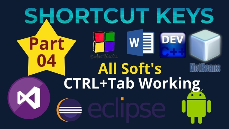 ShortCut: Tips and Tricks (CTRL and tab) in All Software's
