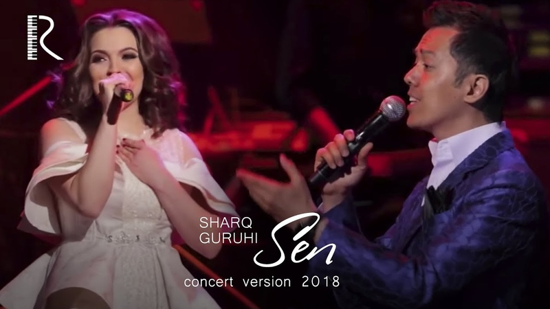 Sharq guruhi Sen Шарк гурухи Сен concert version 2018