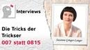 Die Tricks der Trickser 007 statt 0815 Interview mit Suzanne Grieger Langer