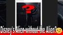 Disneys Alien without the Alien