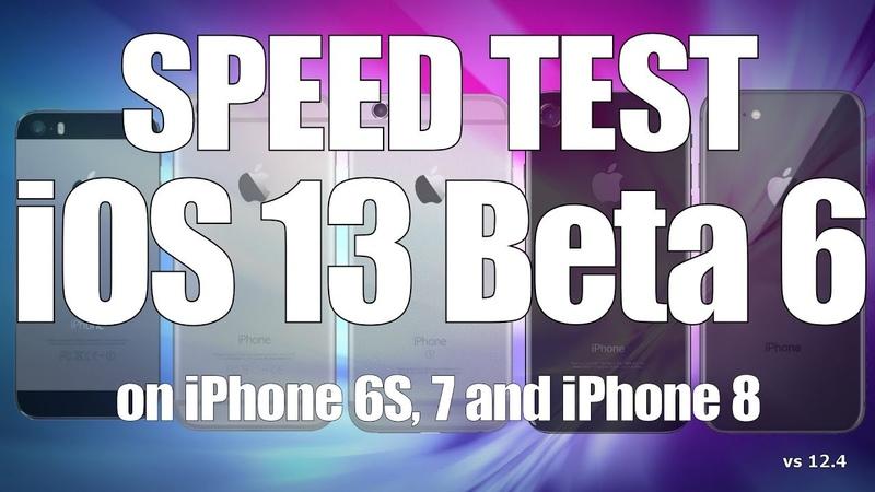 Speed Test : iOS 13 Beta 6 / Public Beta 5 versus iOS 12.4 (Build 17A5556d)