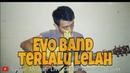 Evo Terlalu Lelah Cover by Saeful Misbah Live Guitar Acoustic