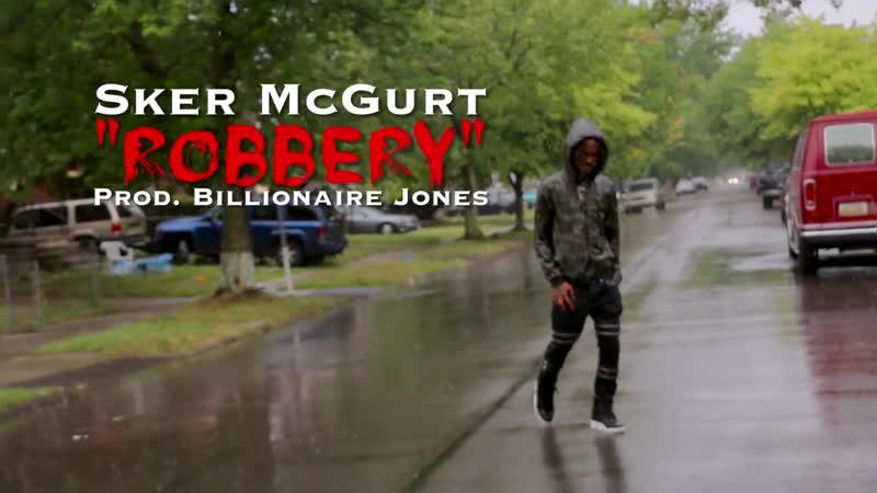 Sker McGurt - Robbery