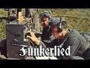 Funkerlied ✠ Song of the radio operators english translation