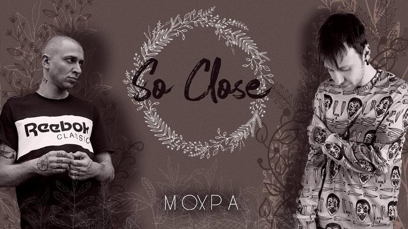 ミмохра ⁞ so close