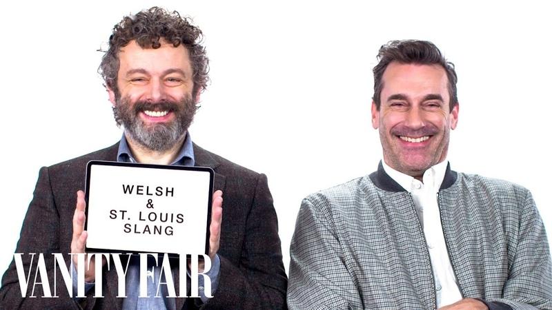 Jon Hamm and Michael Sheen Teach You St. Louis and Welsh Slang   Vanity Fair
