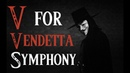 The V for Vendetta Suite (Best of Ost)