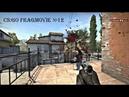 Counter Strike Global Offensive Frag Movie 12