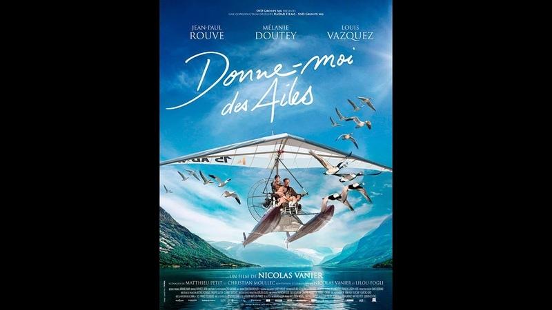 DONNE MOI DES AILES 2019 WebRip en Français HD 720p