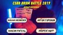 CSBR Drum Battle 2019 первый полуфинал