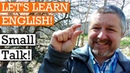 Learn English Small Talk to use at Work and with Friends Family and Strangers