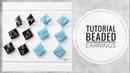 МК - Серьги с ромбиками из стекляруса Tutorial - Earrings with diamonds of glass beads