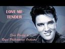 Love Me Tender Elvis Presley Royal Philharmonic Orchestra TRADUÇÃO HD Lyrics Video