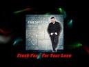 Fresh Fox - For Your Love (Eurodisco forever)