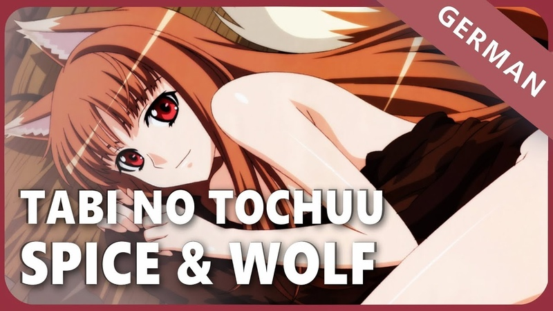 Spice and Wolf「Tabi no Tochuu」- German ver. | Selphius