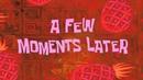 A FEW MOMENTS LATER HD