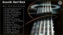 Acoustic Hard Rock Songs Best Hard Rock Ballads Playlist