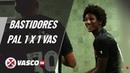 BASTIDORES | Palmeiras 1 x 1 Vasco | Vasco TV