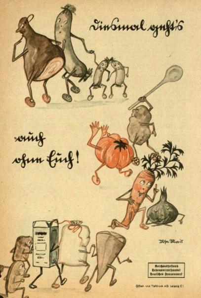 На этот рaз получится без вас  Плакат нацистской Германии за вегетарианство, 1936 год. Овощи гонят мясные продукты, ариец здоровеет от супа из