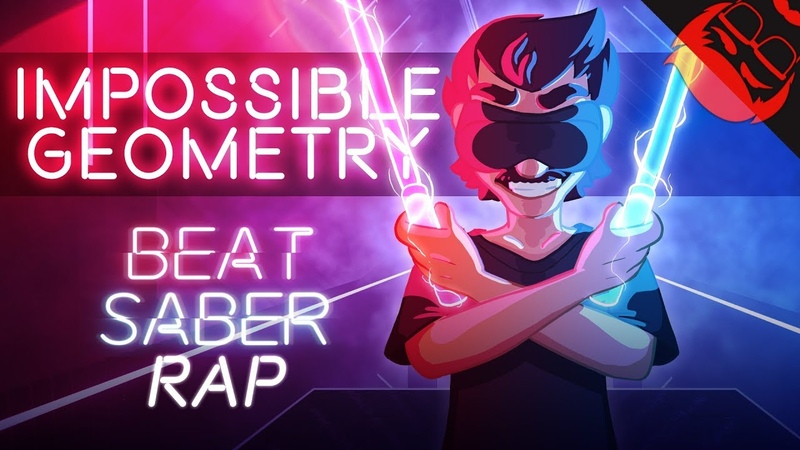 IMPOSSIBLE GEOMETRY | Beat Saber Rap feat. Chi-chi!