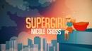Nicole Cross - SuperGirl (Reamonn Cover) Lyrics Video