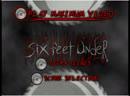 SIX FEET UNDER Maximum violence 2001 Play maximum video