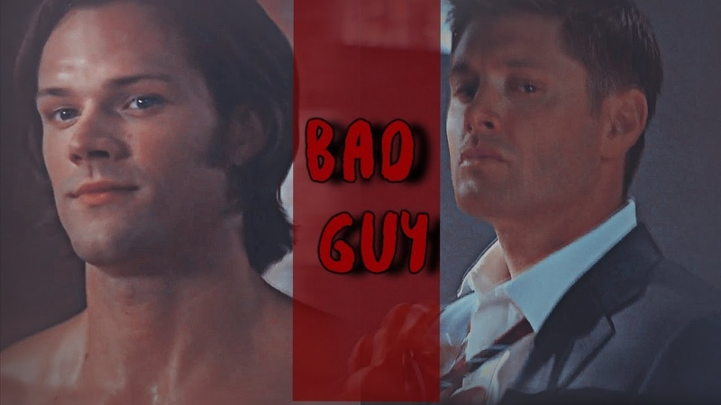 Sam x Dean Bad Guy