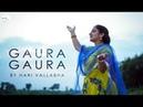 Gaura gaura hare krishna kirtan ecstatic song of devotion by harivallabha
