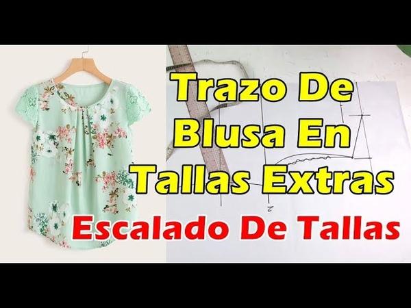 Curso de Patronaje Blusa Tallas Extras Y Escalado de Tallas patronaje patrones