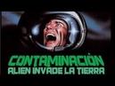 Contaminación: Alien Invade la Tierra (Luigi Cozzi, 1980) - ESPAÑOL HQ