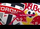 МЛС 2019 / 21 тур / Торонто - Нью_Йорк Ред Булл / Обзор матча