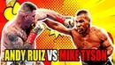 MIKE TYSON VS ANDY RUIZ 2019 FIGHT HIGHLIGHTS BOXING AMBOLIVEBLE ТАЙСОН ПРОТИВ РУИСА