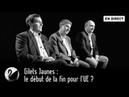 Gilets Jaunes : le début de la fin pour l'UE ? [EN DIRECT]