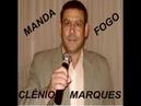 Manda Fogo Clenio Marques