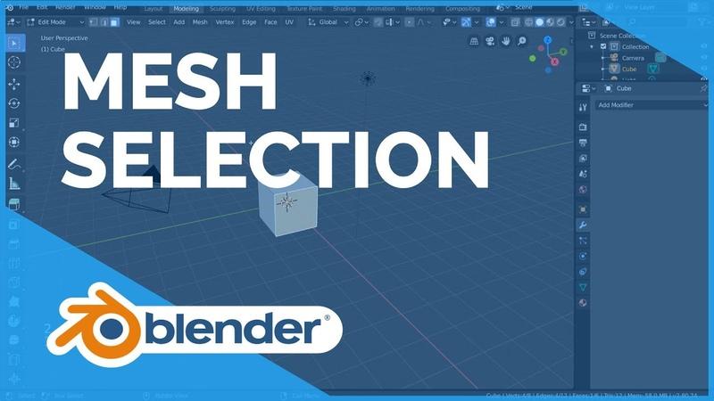 Mesh Selection Mode - Blender 2.80 Fundamentals
