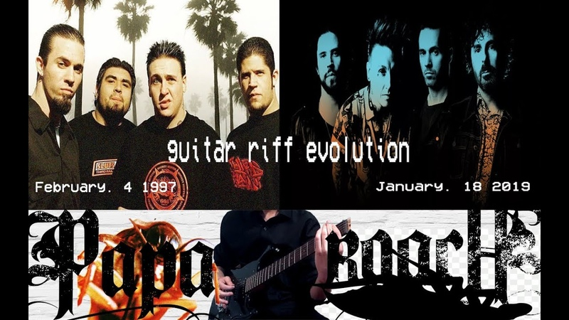 Evolution of guitar riff Papa Roach 1997 2019