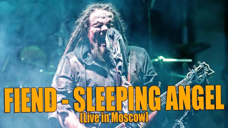 FIEND Sleeping Angel Live in Moscow