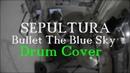 Kriss Michulis Sepultura Bullet The Blue Sky drum cover