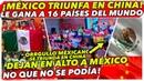 ¡MÉXICO TRIUNFA EN CHINA Y LE GANA A 16 PAÍSES DEL MUNDO