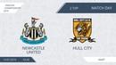 AFL19. England. Championship. Day 2. Newcastle United - Hull City