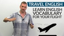 ✈ TRAVEL ENGLISH Vocabulary expressions for your flight ✈️