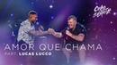 Ferrugem part Lucas Lucco Amor que Chama DVD Chão De Estrelas