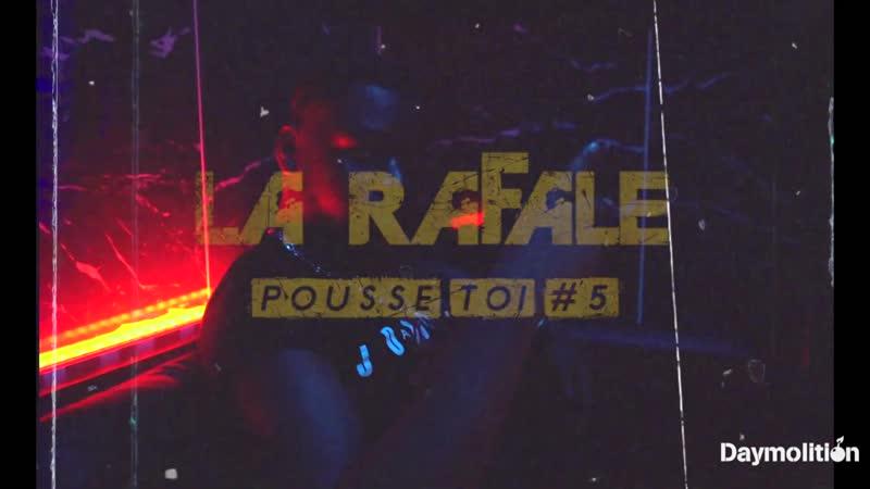 La Rafale - Pousse toi 5 [OKLM Russie]
