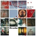 Bonobo альбом Dial 'M' for Monkey