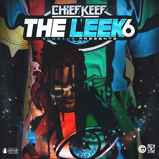 Chief Keef альбом The Leek (Vol. 6)