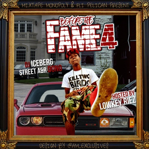 Before The Fame 4 (Hosted By Lowkey Riez) - 2011