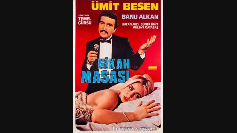 Nikah Masasi - Türk Filmi (1982) Banu Alkan Ümit Besen