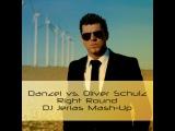 Danzel vs. Oliver Schulz - Right Round (DJ Jerias Mash-Up)