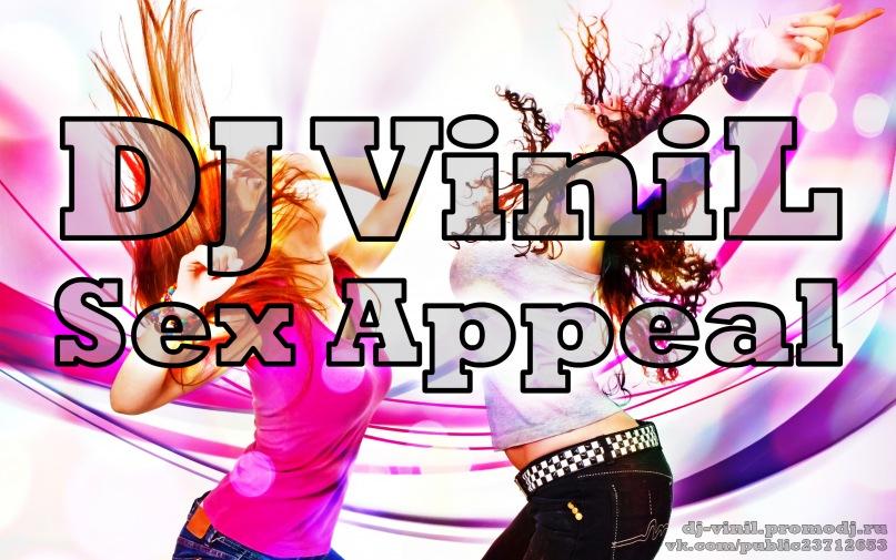 DJ ViniL - Sex Appeal