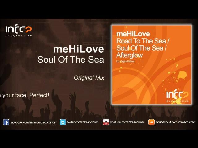 MeHiLove - Soul Of The Sea